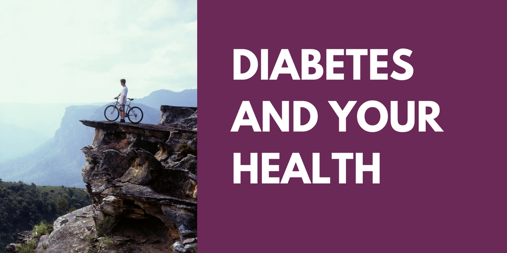 Diabetes And Your Health